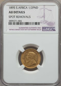 South Africa, South Africa: Republic gold 1/2 Pond 1895 AU Details (Spot Removals) NGC,...