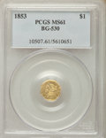 California Fractional Gold , 1853 $1 Liberty Octagonal 1 Dollar, BG-530, R.2, MS61 PCGS. PCGSPopulation: (29/62). NGC Census: (26/39). ...