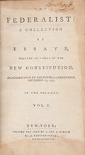 Books:Americana & American History, [Alexander Hamilton, James Madison, and John Jay]. TheFederalist: A Collection of Essays, Written in Favour ofth... (Total: 2 Items)