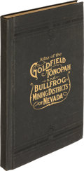 Books:Americana & American History, [W. H. Shearer]. Atlas of the Goldfield Tonopah and BullfrogMining Districts of Nevada. San Francisco: The W. H...