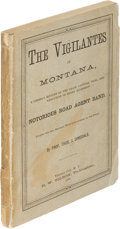 Books:Biography & Memoir, Thos. J. Dimsdale. The Vigilantes of Montana... Virginia City: 1882. Second edition....