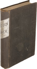 Books:Americana & American History, T. H. Tibbles. Hidden Power. New York: 1881. Firstedition....