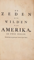 Books:Americana & American History, J. F. [LaFitau]. De Zeden der Wilden van Amerika. The Hague:1731. Dutch edition....