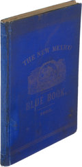 Books:Americana & American History, [New Mexico]. W. G. Ritch. The Legislative Blue-Book of theTerritory of New Mexico. Santa Fe: 1882. First editi...