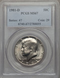 Kennedy Half Dollars, 1981-D 50C MS67 PCGS....
