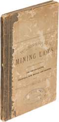 Books:Americana & American History, Charles S. Wilson. The Mining Laws of the United States.Denver: 1881. First edition....