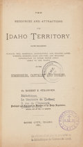 Books:Americana & American History, Robert E. Strahorn. The Resources and Attractions of IdahoTerritory. Boise City: 1881. First edition....