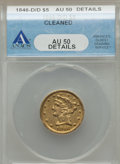 Liberty Half Eagles, 1846-D/D $5 -- Cleaned -- ANACS. AU50 Details. Variety 16-J....
