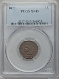 Indian Cents, 1877 1C XF45 PCGS....