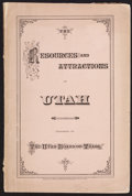 Books:Americana & American History, [Utah Board of Trade]. The Resources and Attractions of theTerritory of Utah. [Omaha]: 1879. First edition. ...