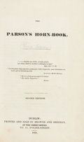 Books:Literature Pre-1900, Thomas Browne. The Parson's Horn-Book. Dublin: 1831. Second[i.e. first and only] edition....