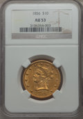 Liberty Eagles, 1856 $10 AU53 NGC. NGC Census: (48/190). PCGS Population (25/73). Mintage: 60,490. . From The Pennsylvania Common M...