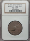 Colonials, KENTUCKY CENT Kentucky Token, LANCASTER Edge MS61 Brown NGC. NGC Census: (10/36). PCGS Population (4/77). ...