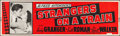 "Movie Posters:Hitchcock, Strangers on a Train (Warner Brothers, 1951). Silk Screen Banner(24"" X 82""). Hitchcock.. ..."