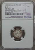 Bust Dimes, 1828 10C Small Date, Square Base 2, JR-1, R.2, -- ImproperlyCleaned -- NGC Details. AU. NGC Census: (0/35). PCGS Populatio...