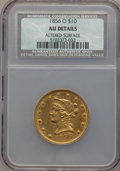 1856-O $10 -- Altered Surfaces -- NCS. AU Details. NGC Census: (12/62). PCGS Population (10/18). Mintage: 14,500. CDN Ws...