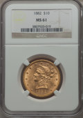 1882 $10 MS61 NGC. NGC Census: (6694/5243). PCGS Population (3049/3053). Mintage: 2,324,480. From The Pennsylvani...(PCG...