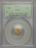 California Fractional Gold , 1869 25C Liberty Octagonal 25 Cents, BG-712, High R.4, MS65 PCGS.PCGS Population (19/8). NGC Census: (4/6). Ex: Superior ...