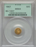 California Fractional Gold , 1867 50C Liberty Round 50 Cents, BG-1007, High R.4, MS64 PCGS. PCGSPopulation (12/12). NGC Census: (1/5). . Ex: Superio...