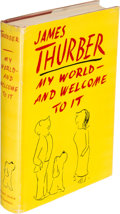 Books:Literature 1900-up, James Thurber. My World and Welcome to it. New York: [1942].First edition.. ...