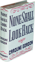 Books:Literature 1900-up, Caroline Gordon. None Shall Look Back. New York: Scribner's,1937. First edition, inscribed....
