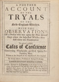 Books:Americana & American History, [Salem Witch Trials]. Increase Mather. A Further Account of theTryals of the New England Witches. London: J. Dunton...