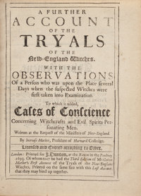 [Salem Witch Trials]. Increase Mather. A Further Account of the Tryals of the New England Witches.<