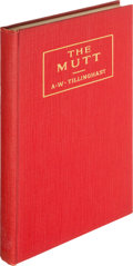 Books:Sporting Books, A. W. Tillinghast. The Mutt and Other Golf Yarns. [PrivatelyPrinted], 1925. First trade edition, inscribed by the...