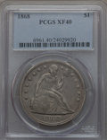 Seated Dollars: , 1868 $1 XF40 PCGS. PCGS Population (21/128). NGC Census: (6/88). Mintage: 162,100. CDN Wsl. Price for problem free NGC/PCGS...