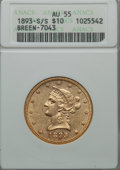 1893-S $10 AU55 ANACS. Breen-7043. NGC Census: (21/593). PCGS Population (38/416). Mintage: 141,350. From The Pe...(PCGS...