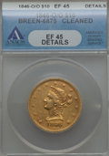 Liberty Eagles, 1846-O $10 -- Cleaned -- ANACS. XF45 Details. Breen-6875. NGC Census: (41/62). PCGS Population (13/13). Mintage: 81,780. ...