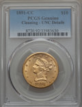 1891-CC $10 -- Cleaning -- PCGS Genuine. Unc Details. NGC Census: (261/1099). PCGS Population (244/909). Mintage: 103,73...
