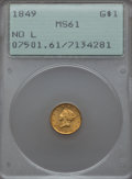1849 G$1 No L MS61 PCGS. PCGS Population (26/249). NGC Census: (49/269). Mintage: 1,000. From The Ohio Valley Collect...