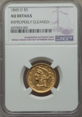 Liberty Half Eagles, 1845-D $5 -- Improperly Cleaned -- NGC Details. AU. Variety 13-H....