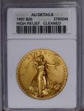 High Relief Double Eagles: , 1907 $20 High Relief, Wire Rim--Cleaned--ANACS. AU Details. Bright yellow-gold surfaces display light contact marks, wispy ...