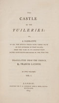 Books:Literature Pre-1900, Francis Lathom. The Castle of the Tuileries. London: 1803.First English edition.... (Total: 2 Items)