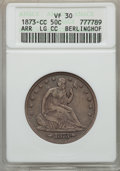 Seated Half Dollars, 1873-CC 50C Arrows, Large CC, WB-103, Die Pair 6, R.4, VF30 ANACS....