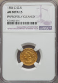 1856-C $2 1/2 -- Improperly Cleaned -- NGC Details. AU. Variety 1....(PCGS# 7778)