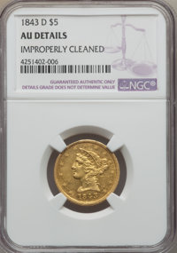 1843-D $5 Medium D -- Improperly Cleaned -- NGC Details. AU. Variety 10-G....(PCGS# 8215)