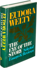 Books:Literature 1900-up, Eudora Welty. The Eye of the Story. New York: [1977]. Firstedition, inscribed by the author....
