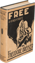 Books:Literature 1900-up, Theodore Dreiser. Free and Other Stories. New York: 1918.First edition.. ...