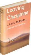Books:Literature 1900-up, Larry McMurtry. Leaving Cheyenne. New York: [1963]. Firstedition....