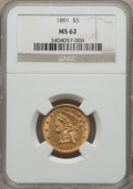 Liberty Half Eagles: , 1891 $5 MS62 NGC. NGC Census: (98/51). PCGS Population (64/47). Mintage: 61,300. CDN Wsl. Price for problem free NGC/PCGS c...