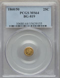 California Fractional Gold , 1860/50 25C Liberty Round 25 Cents, BG-819, R.4, MS64 PCGS. PCGSPopulation (7/1). NGC Census: (2/0). . From The Twelv...