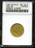 1862 $5 --Damaged, Cleaned--ANACS. Fine Details, Net VG8. A coarsely hairlined rare date Half Eagle that has a few notic...
