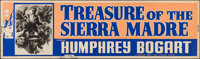 "The Treasure of the Sierra Madre (Warner Brothers, 1948). Silk-Screen Banner (24"" X 82""). Film Noir"