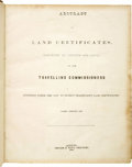 Books:Non-fiction, TEXAS (Republic). Abstract of Land Certificates, Reported AsGenuine and Legal by the Traveling Commissioners Appointed ...