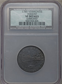 1785 VERMNT Vermont Copper, VERMONTS -- Corroded -- NCS. VF Details. RR-2, Bressett 1-A, W-2005, R.2. Incorrectly design...