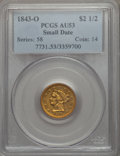 1843-O $2 1/2 Small Date, Crosslet 4 AU53 PCGS. PCGS Population (30/106). NGC Census: (82/401). Mintage: 364,002. Fro...