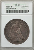 Seated Dollars: , 1867 $1 VF30 ANACS. BREEN-5478. NGC Census: (3/57). PCGS Population (6/158). Mintage: 46,900. . From The Ohio Valley C...